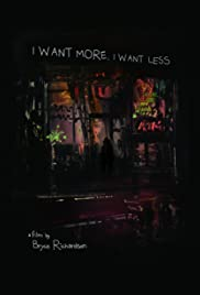 I Want More, I Want Less Poster
