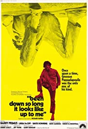 Been Down So Long It Looks Like Up to Me Poster