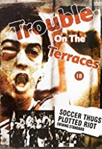 Trouble on the Terraces