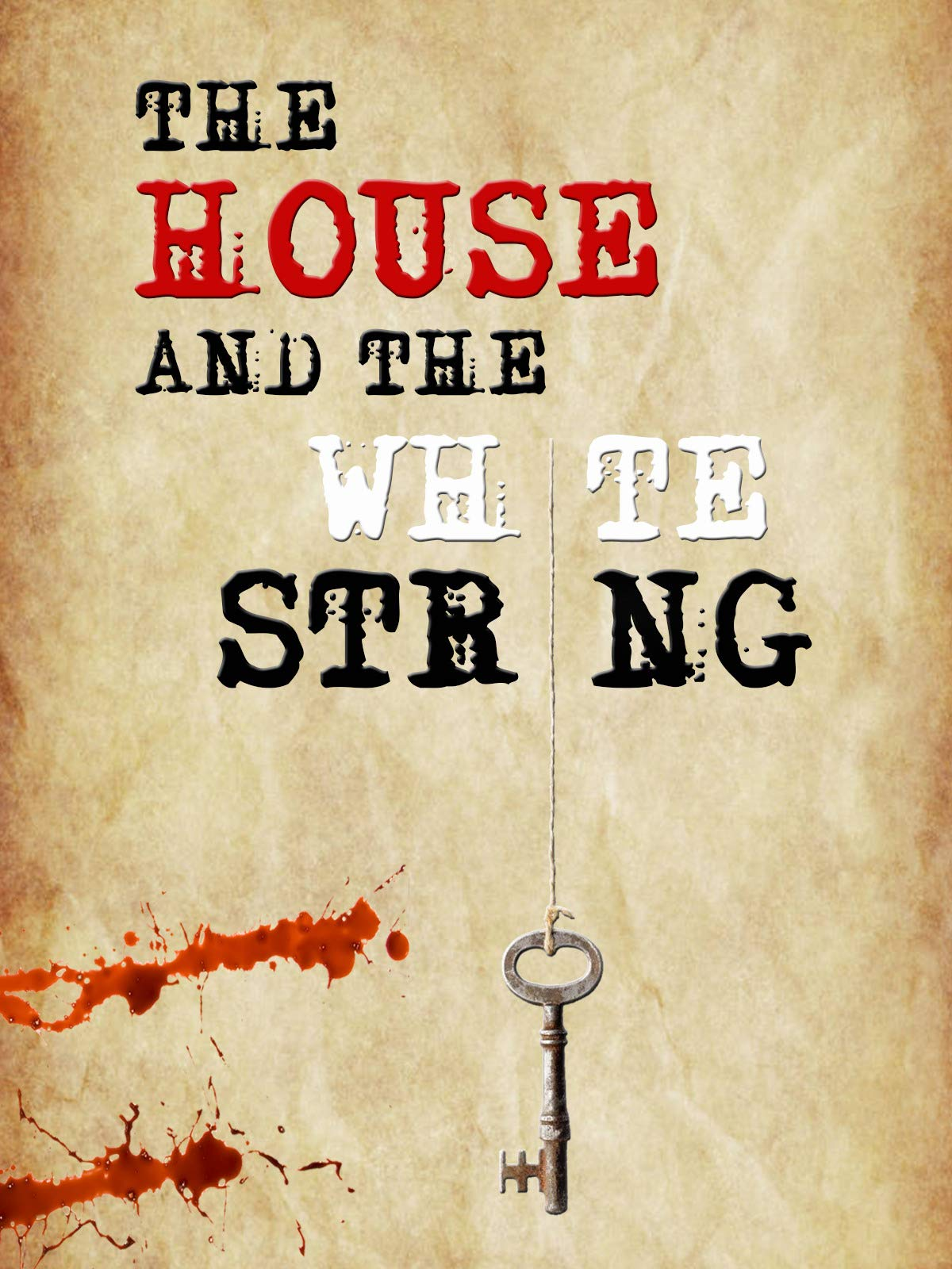 The House and the White String on FREECABLE TV