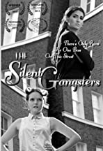 The Silent Gangsters
