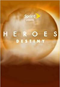 Primary photo for Heroes: Destiny