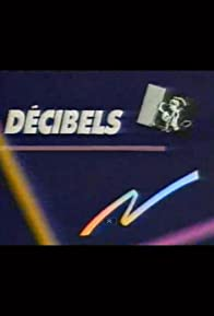 Primary photo for Décibels
