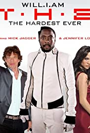 Will.I.Am Feat. Mick Jagger & Jennifer Lopez: T.H.E. (The Hardest Ever) Poster