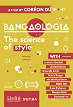 Bangaologia - The science of style