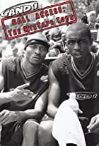 Streetball: The AND 1 Mix Tape Tour