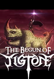 The Begun of Tigtone Poster
