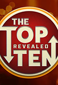 Primary photo for The Top Ten Revealed