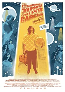 The Extraordinary Journey of Celeste Garcia (2018)
