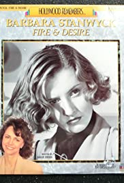 Barbara Stanwyck: Fire and Desire (1991) Poster - Movie Forum, Cast, Reviews