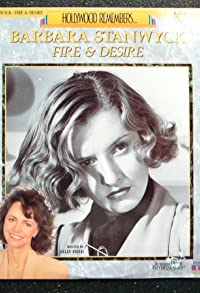 Primary photo for Barbara Stanwyck: Fire and Desire