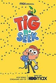 Tig N' Seek (2020)