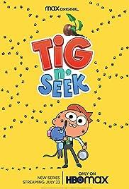Tig n' Seek - Season 1