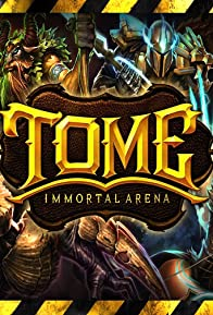 Primary photo for TOME: Immortal Arena