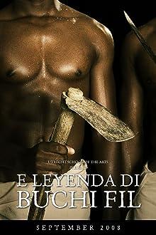 E leyenda di Buchi Fil (2008)