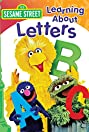 Sesame Street: Learning About Letters (1986) Poster