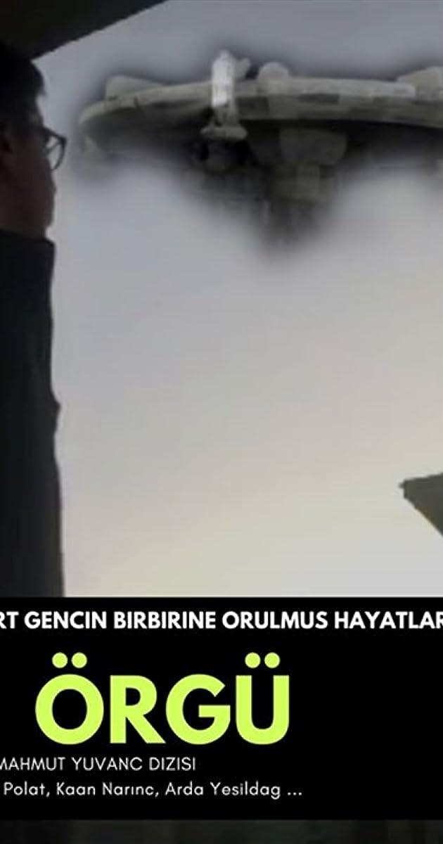 Download Örgü or watch streaming online complete episodes of  Season1 in HD 720p 1080p using torrent