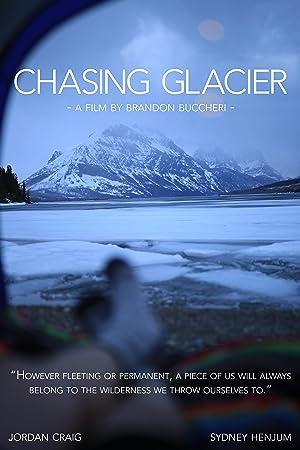 Chasing Glacier