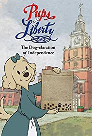Pups of Liberty: The Dog-claration of Independence (2015)