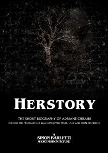 Herstory: The Short Biography of Adriane Chraïbi or How the Mindcatcher was Conceived, Made, Used and Then Destroyed (2018)