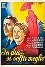 In due si soffre meglio (1943) Poster