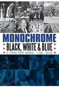 Monochrome: Black, White and Blue (2017)