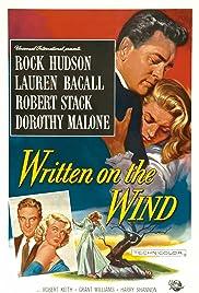 Film Ecrit sur du vent Streaming Complet - Fils dun roi du pétrole texan, Kyle Hadley a versé dans livrognerie. Un jour, il tombe...