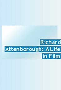 Primary photo for Richard Attenborough: A Life in Film
