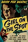 Girl on the Spot (1946) Poster