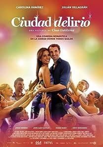 Movie watching for free Ciudad Delirio Colombia [hd720p]