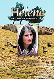 Helena: First Pilgrim to the Holy Land Poster