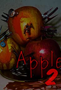 Primary photo for Apples 2: Evil to the Core