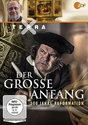 Der große Anfang-500 Jahre Reformation