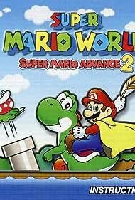 Super Mario World: Super Mario Advance 2 (2002) Poster - Movie Forum, Cast, Reviews