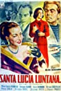 Santa Lucia Luntana (1951) Poster