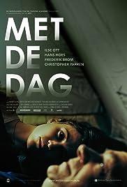 Met De Dag Poster