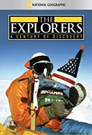 The Explorers: A Century of Discovery Poster