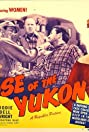 Rose of the Yukon (1949) Poster