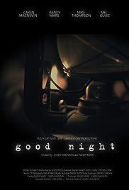Good Night 2016 Imdb