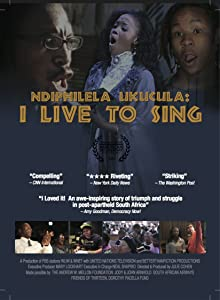 Movie downloading website Ndiphilela Ukucula: I Live to Sing USA [HDR]