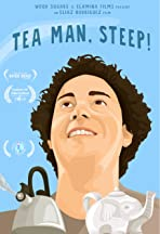 Tea Man, Steep!