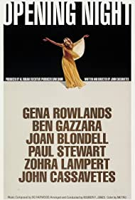 Opening Night (1978) Poster - Movie Forum, Cast, Reviews