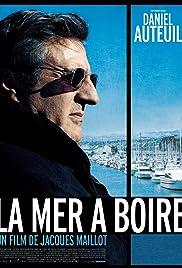 La mer à boire Poster