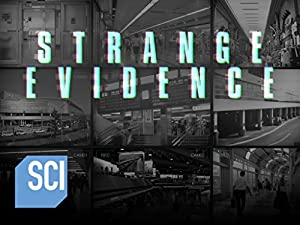 Strange Evidence Season 3 Episode 10