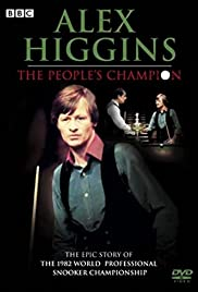 Alex Higgins: The People's Champion Poster