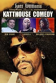 Primary photo for Katt Williams Presents: Katthouse Comedy