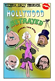 Hollywood Betrayed Poster