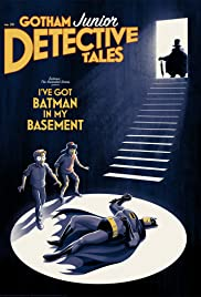Batman The Animated Series I Ve Got Batman In My Basement Tv Episode 1992 Imdb He is an actor, known for airplane ii: i ve got batman in my basement
