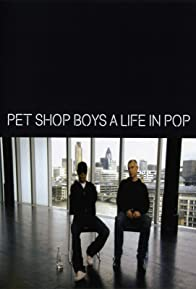 Primary photo for Pet Shop Boys: A Life in Pop