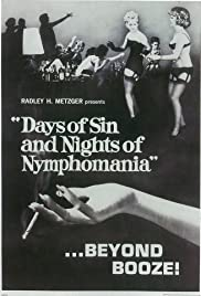 Days of Sin and Nights of Nymphomania Poster